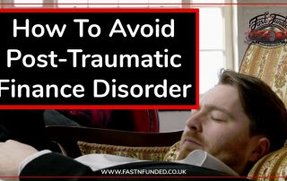 How To Avoid Post-Traumatic Finance Disorder